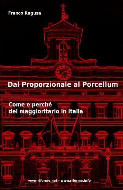 Dal Proporzionale al Porcellum